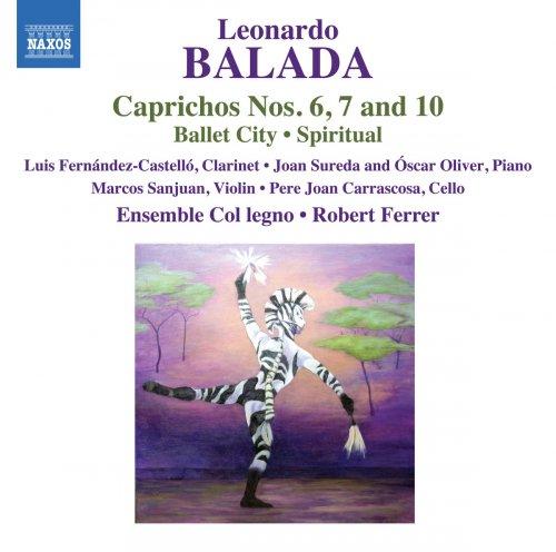 Luis Fernández-Castelló, Ensemble Col legno & Robert Ferrer - Balada: Ballet City, Caprichos & Spiritual (2018)