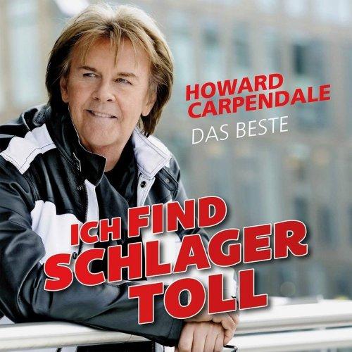 Howard Carpendale - Ich find Schlager toll - Das Beste (2018)