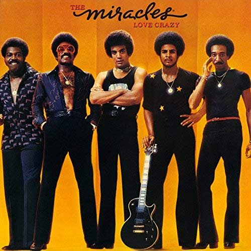 The Miracles - Love Crazy (Expanded Edition) (1977/2018)