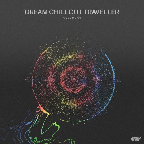 Various Artists - Dream Chillout Traveller, Vol. 01 (2018) FLAC