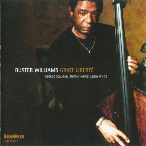 Buster Williams - Griot Liberte (2004)