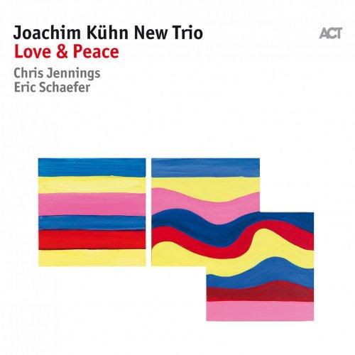 Joachim Kuhn New Trio - Love & Peace (2018) CD Rip
