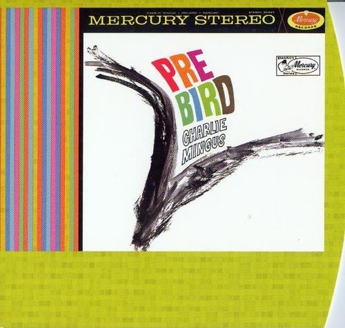 Charles Mingus - Pre-Bird (1960)