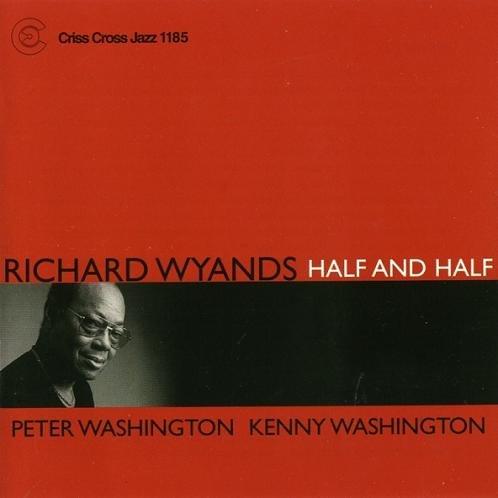 Richard Wyands - Half and Half (1999) 320 kbps