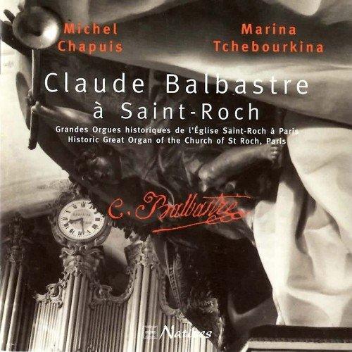 Marina Tchebourkina, Michel Chapuis - Claude Balbastre a Saint-Roch (2002)
