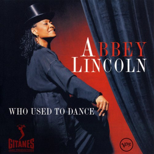 Abbey Lincoln - Who Used to Dance (1996) 320kbps