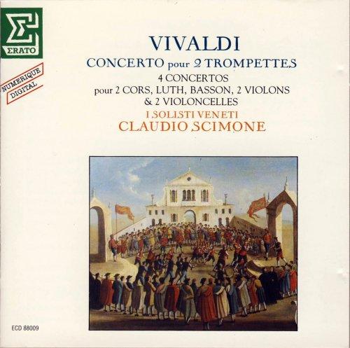 I Solisti Veneti, Claudio Scimone - Vivaldi: Concertos pour 2 trompettes, 2 cors, luth, basson, 2 violons et 2 violoncelles (1982)