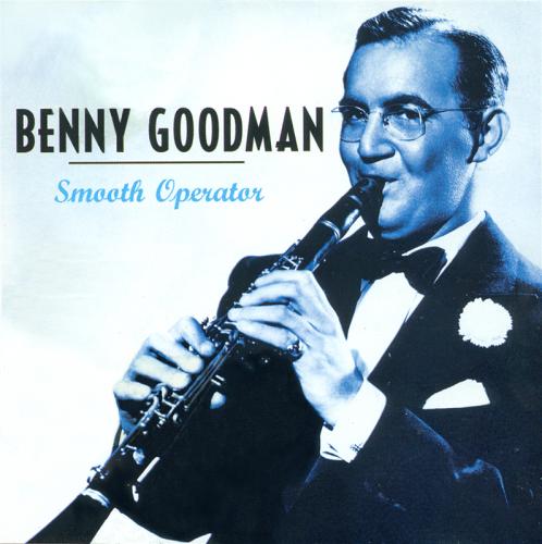 Benny Goodman - Smooth Operator (2005)