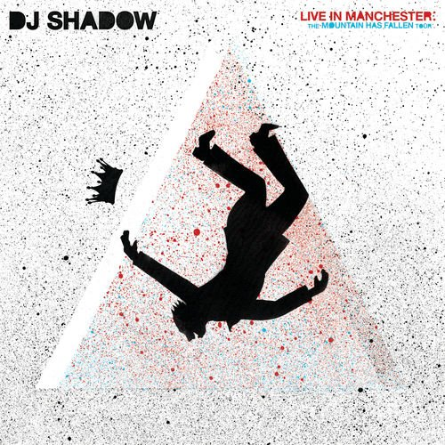 DJ Shadow - Live In Manchester: The Mountain Has Fallen Tour (Live In Manchester) (2018)