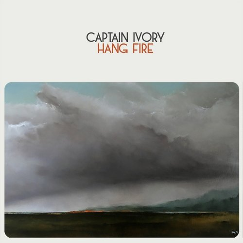 Captain Ivory - Hang Fire (2018)