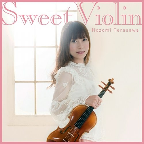 Nozomi Terasawa - Sweet Violin (2018) [HDTracks]