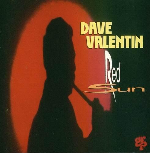 Dave Valentin - Red Sun (1992)
