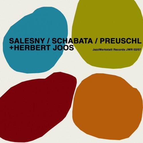 Salesny, Schabata, Preuschl & Joos - Salesny/Schabata/Preuschl + Herbert Joos (2018)
