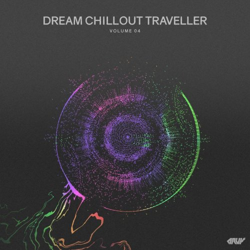 Various Artists - Dream Chillout Traveller, Vol.04 (2018) FLAC