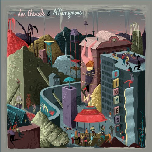 Les Chevals & Allonymous - Big Mess (2017)