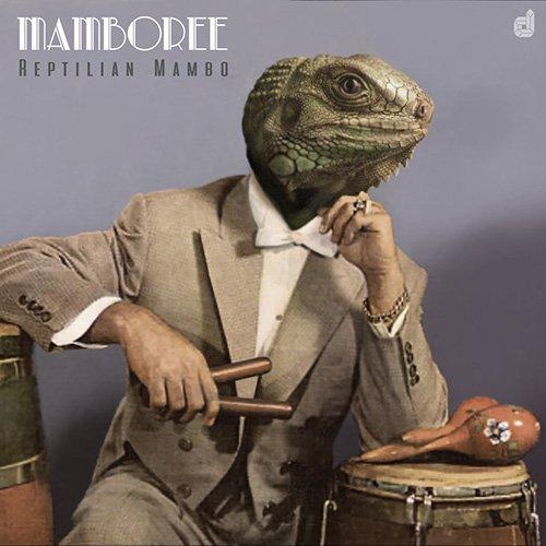 Reptilian Mambo - Mamboree (2016)