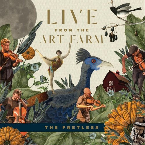 The Fretless - Live from the Art Farm (2018)