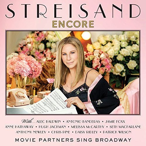 Barbra Streisand - Encore: Movie Partners Sing Broadway [Deluxe Edition] (2016) CD-Rip