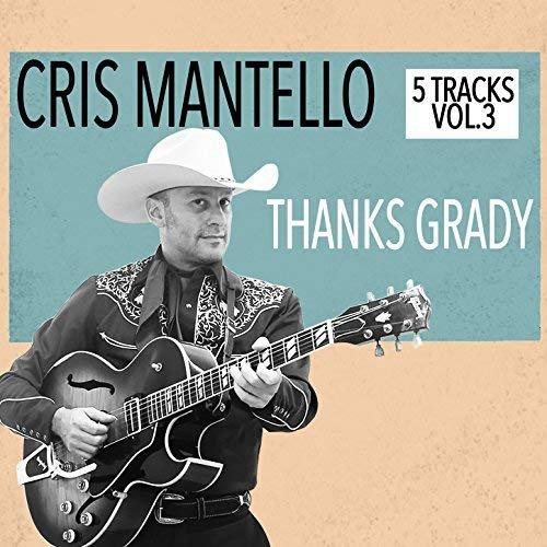 Cris Mantello - 5 Tracks, Vol.3 - Thanks Grady (2018) Hi Res