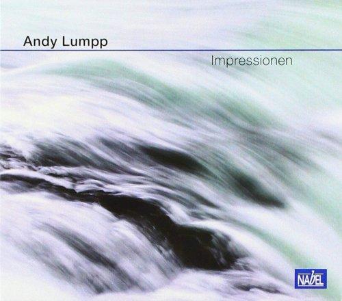 Andy Lumpp - Impressionen (2018) Hi Res