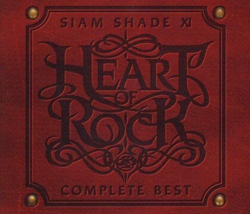 SIAM SHADE - Siam Shade XI Complete Best ~Heart Of Rock~ (2007)
