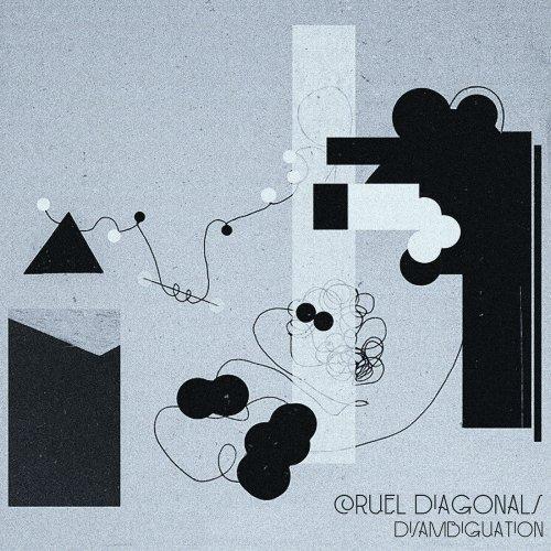 Cruel Diagonals - Disambiguation (2018)