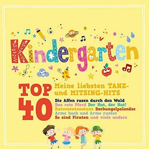 VA - Kindergarten Top 40 (Meine liebsten Tanz- Und Mitsing-Hits) (2018)