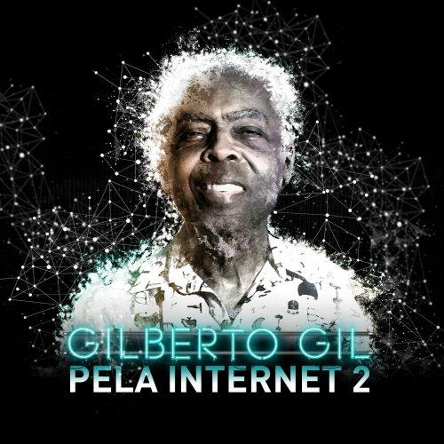 Gilberto Gil - Pela Internet 2 (2018)