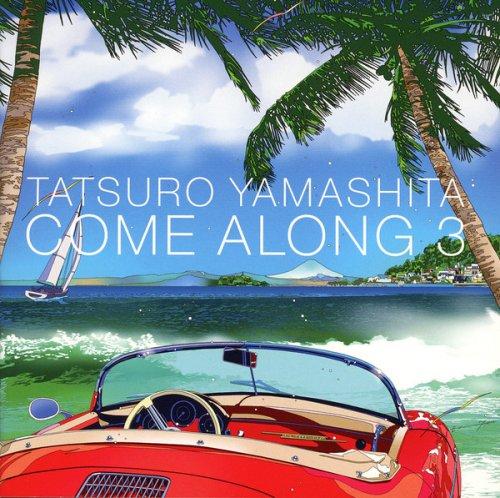 Tatsuro Yamashita - Come Along 3 (2017)