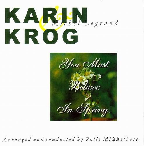 Karin Krog - You Must Believe in Spring (1974)