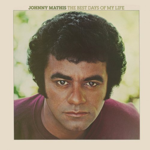 Johnny Mathis - The Best Days of My Life (Expanded Edition) (2015)