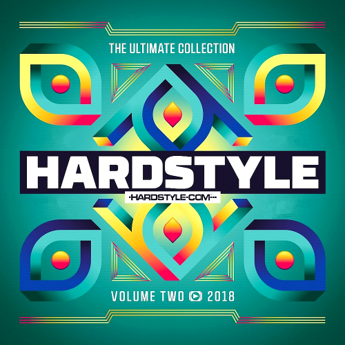 VA - Hardstyle The Ultimate Collection 2018 Vol.2 (2018)