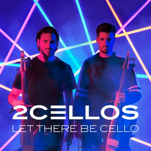 2CELLOS - Let There Be Cello (2018) [Hi-Res]