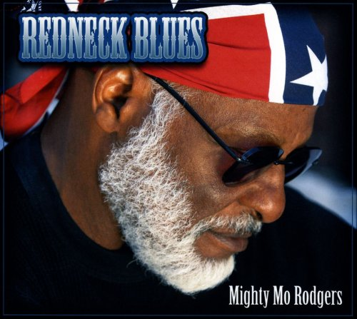 Mighty Mo Rodgers - Redneck Blues (2007)