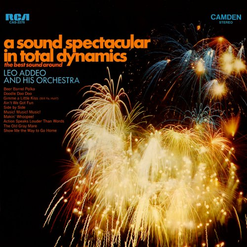 Leo Addeo And His Orchestra - A Sound Spectacular In Total Dynamics (1968/2018) [Hi-Res]