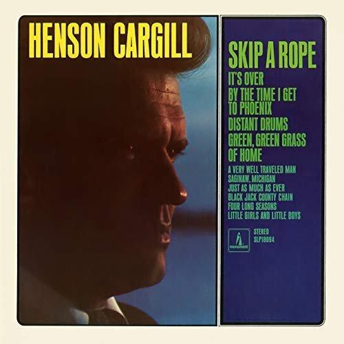 Henson Cargill - Skip a Rope (1980/2018)