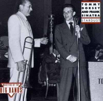 Tommy Dorsey & Frank Sinatra - Stardust (1992) [Remastered]
