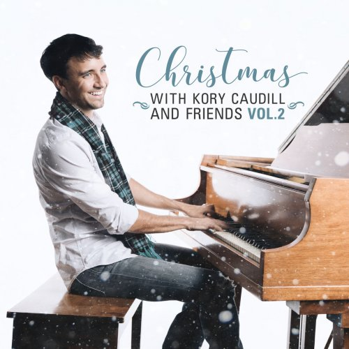 Kory Caudill - Christmas with Kory Caudill and Friends, Vol. 2 (2018)