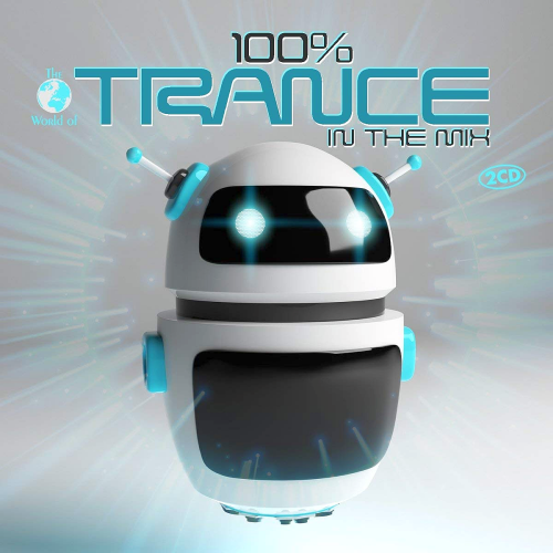 VA - 100% Trance In The Mix (2CD, 2018)