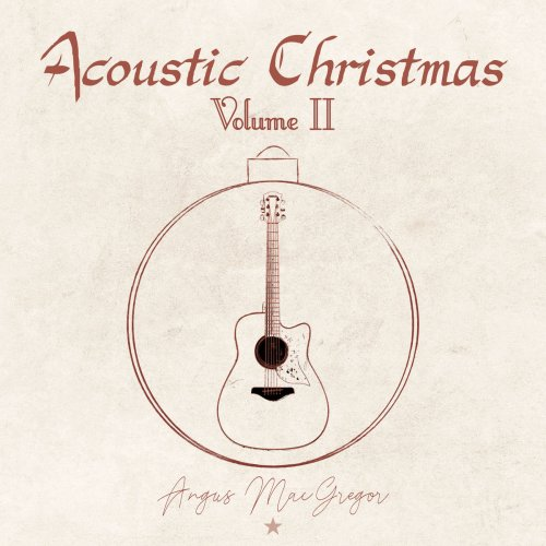 Angus MacGregor - Acoustic Christmas, Vol. 2 (2018)