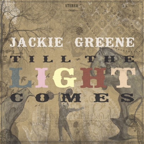 Jackie Greene - Till The Light Comes (2010/2018) FLAC