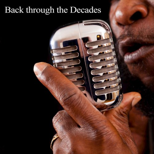 Bobby Cole - Back Through the Decades (2018)